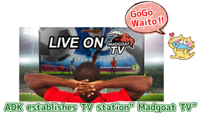 "ADK-establishes-TV-station-""Madgoat-TV"""